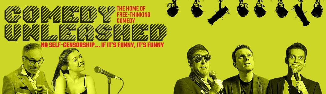 Comedy Unleashed - The home of free-thinking comedy